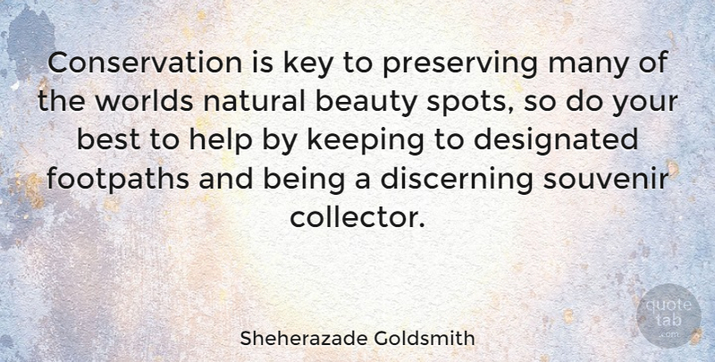 Sheherazade Goldsmith Quote About Keys, World, Helping: Conservation Is Key To Preserving...