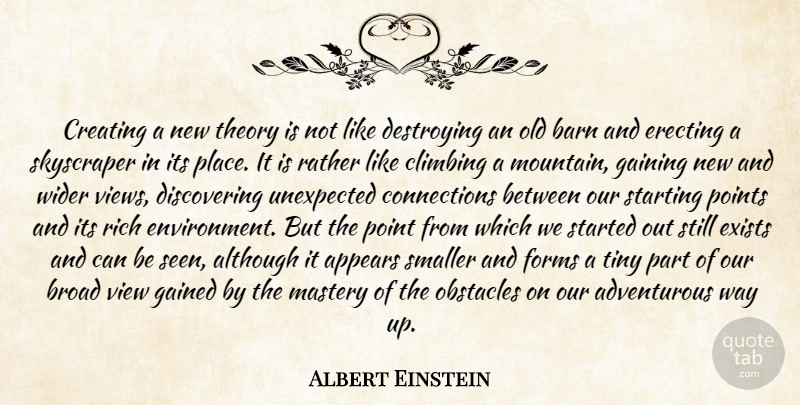 Albert Einstein Quote About Education, Science, Climbing: Creating A New Theory Is...