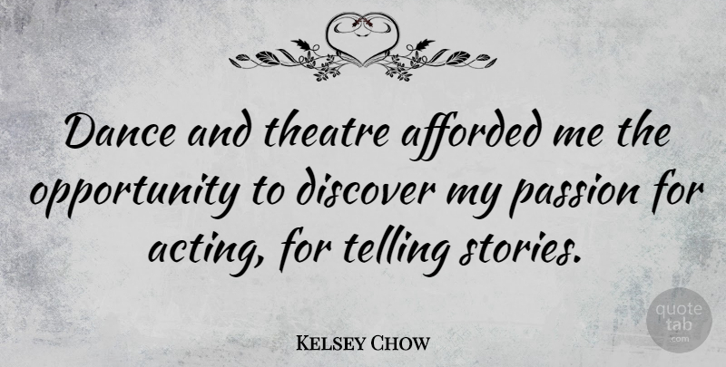 Kelsey Chow Dance And Theatre Afforded Me The Opportunity To