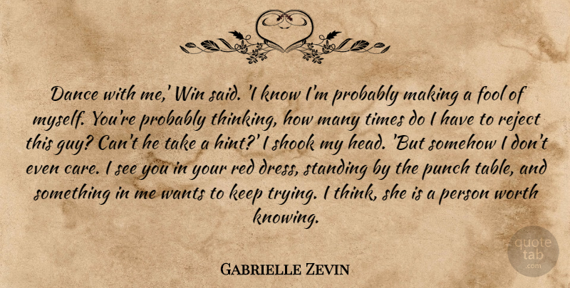 Gabrielle Zevin Dance With Me Win Said I Know Im Probably
