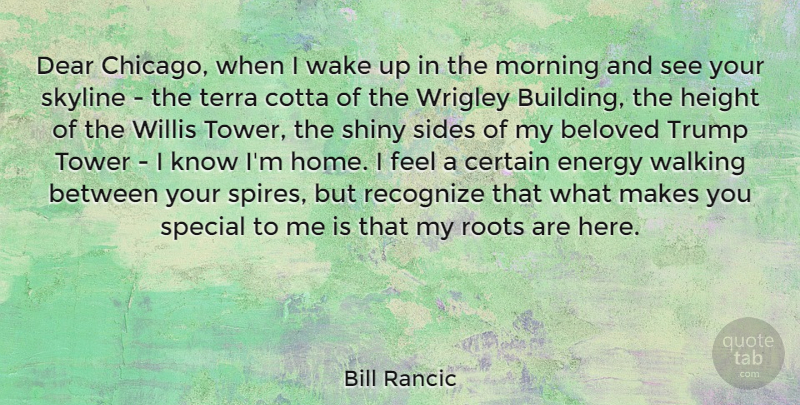 Bill Rancic Dear Chicago When I Wake Up In The Morning And See