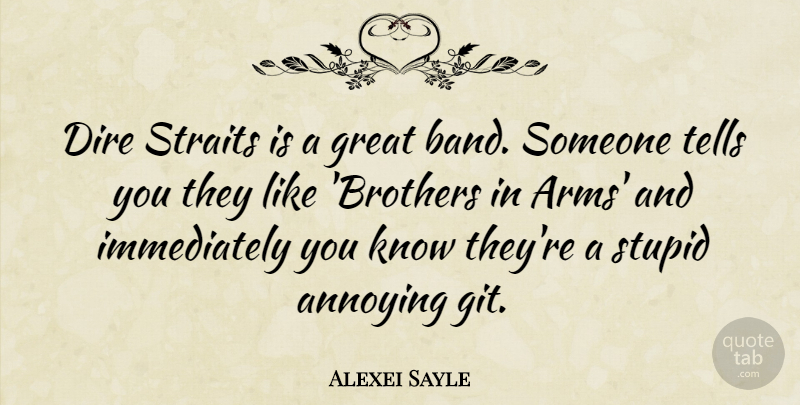 Alexei Sayle: Dire Straits Is A Great Band. Someone Tells