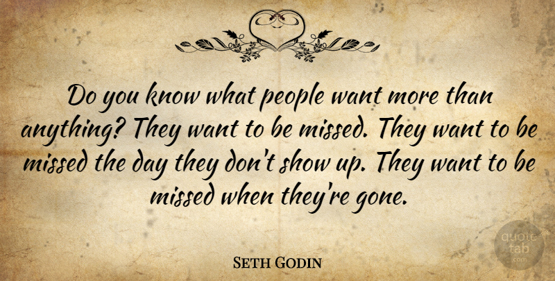 Seth Godin: Do You Know What People Want More Than