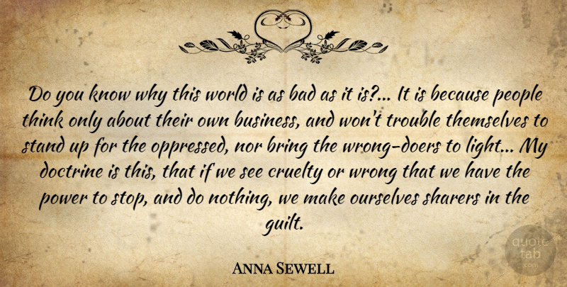 Anna Sewell Quote About Thinking, Light, People: Do You Know Why This...