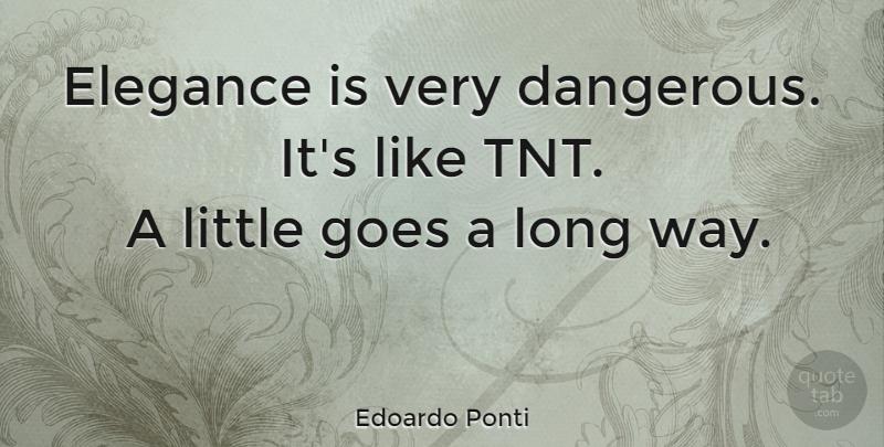 Edoardo Ponti Elegance Is Very Dangerous Its Like Tnt A Little