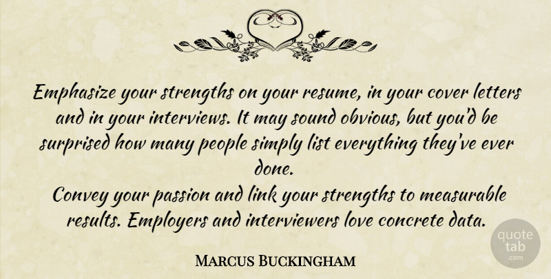 Marcus Buckingham Emphasize Your Strengths On Your Resume In Your Cover Quotetab
