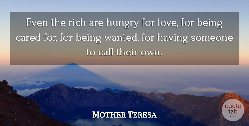 Mother Teresa Quote About Love, Grandchildren, Hungry Eyes: Even The Rich Are Hungry...