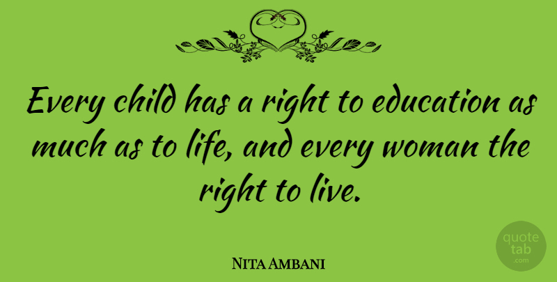 Nita Ambani Every Child Has A Right To Education As Much As To Life