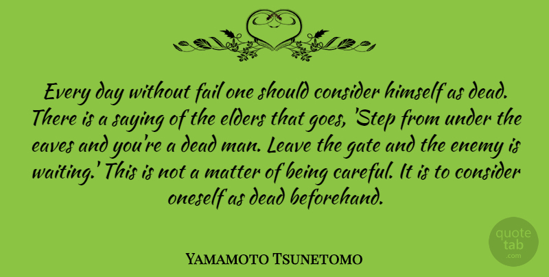 Yamamoto Tsunetomo Every Day Without Fail One Should Consider