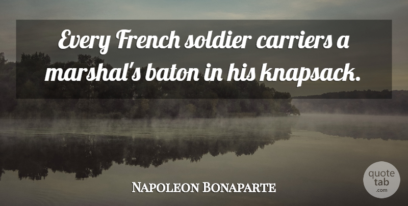 [Image: every-french-soldier-carriers-a-marshals...fd3719.jpg]