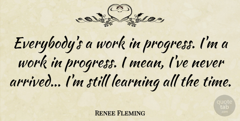 Image result for A work in progress quotes