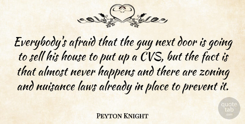 Peyton Knight: Everybody\'s afraid that the guy next door is ...