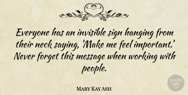 Mary Kay Ash Everyone Has An Invisible Sign Hanging From Their Neck