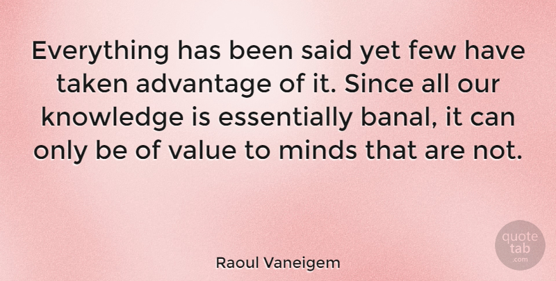 Raoul Vaneigem Everything Has Been Said Yet Few Have Taken