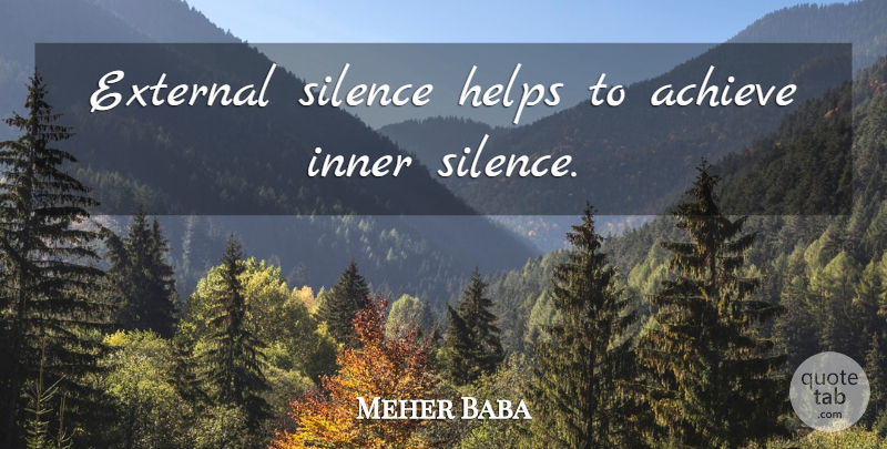 Meher Baba: External Silence Helps To Achieve Inner