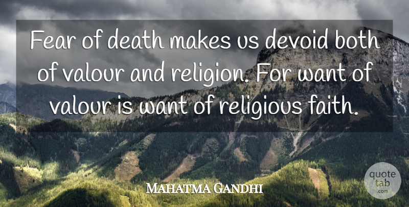 Mahatma Gandhi Quote About Religious, Fear, Religion: Fear Of Death Makes Us...