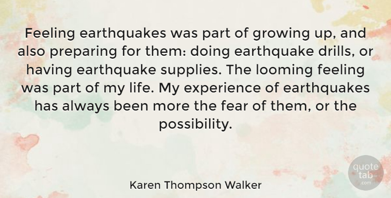 Karen Thompson Walker Feeling Earthquakes Was Part Of Growing Up