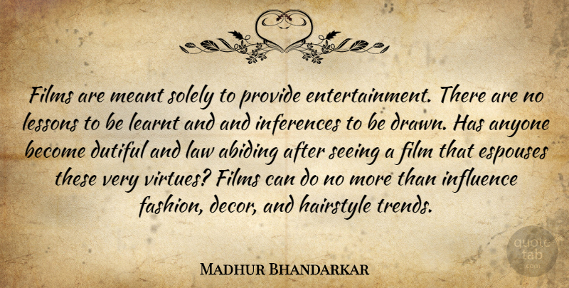 Madhur Bhandarkar Quote About Anyone, Dutiful, Films, Hairstyle, Learnt: Films Are Meant Solely To...