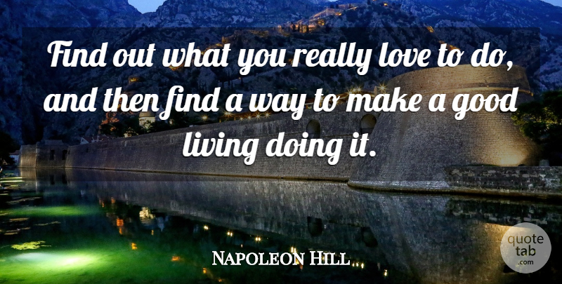 Napoleon Hill Quote About Advice, Way, Good Advice: Find Out What You Really...