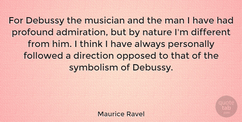 Maurice Ravel For Debussy The Musician And The Man I Have Had