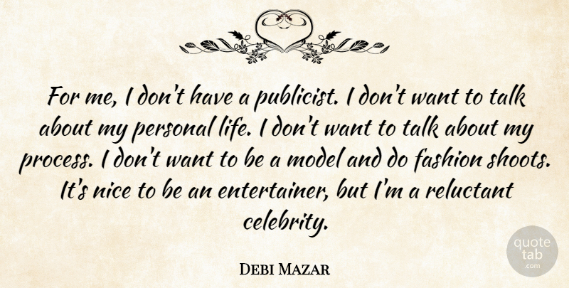 Debi Mazar For Me I Dont Have A Publicist I Dont Want To Talk
