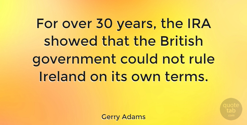 Gerry Adams: For over 30 years, the IRA showed that the ...