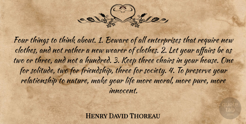 Henry David Thoreau Quote About Life, Thinking, Two: Four Things To Think About...