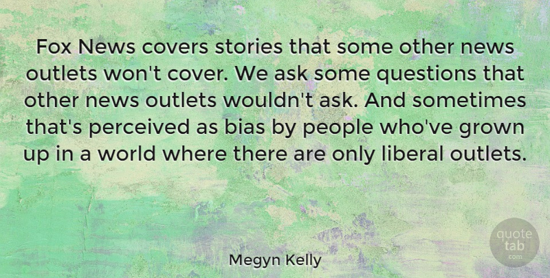 Megyn Kelly: Fox News covers stories that some other news ...