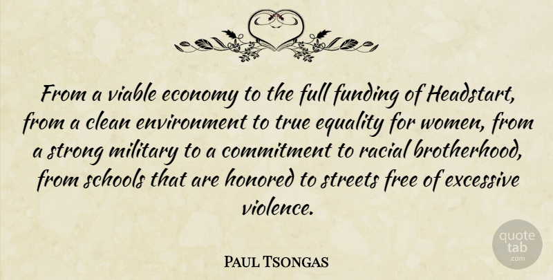 Paul Tsongas Quote About Strong Women, Military, School: From A Viable Economy To...