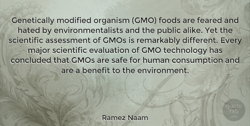 Ramez Naam Quote About Assessment, Benefit, Concluded, Evaluation, Feared: Genetically Modified Organism Gmo Foods...