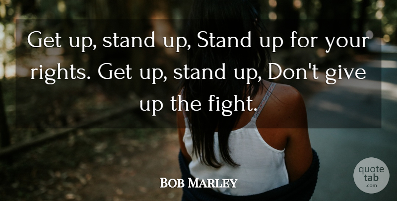 Bob Marley Get Up Stand Up Stand Up For Your Rights Get Up