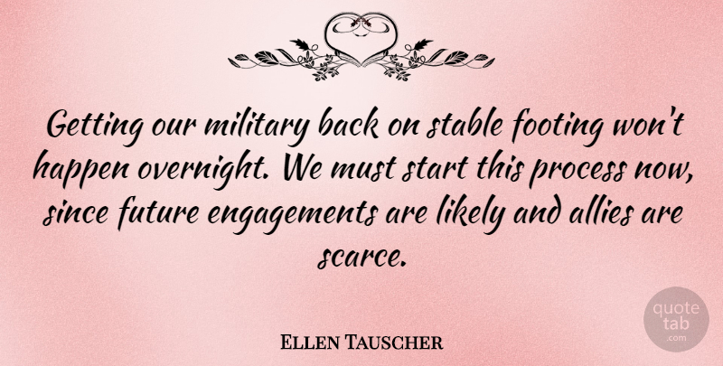 Ellen Tauscher Quote About Military, Engagement, Allies: Getting Our Military Back On...