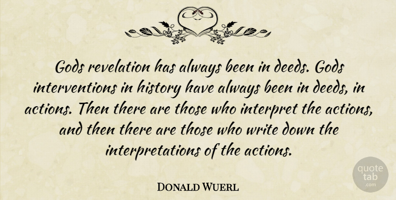 Donald Wuerl Quote About Writing, Deeds, Action: Gods Revelation Has Always Been...