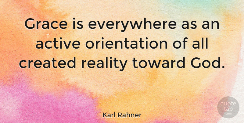 karl rahner grace is everywhere as an active orientation of all
