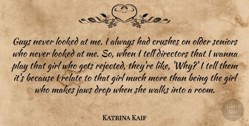 Katrina Kaif: Guys never looked at me  I always had crushes