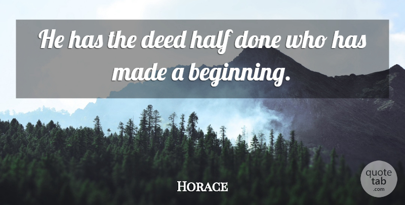 Horace Quote About Greek Poet: He Has The Deed Half...