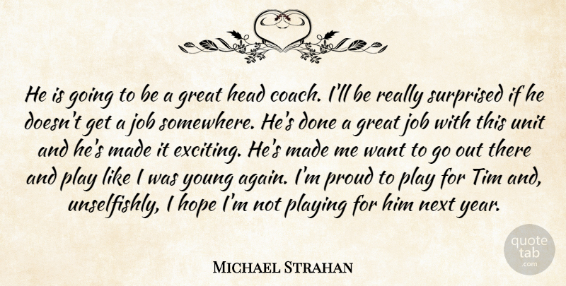 Michael Strahan He Is Going To Be A Great Head Coach Ill Be