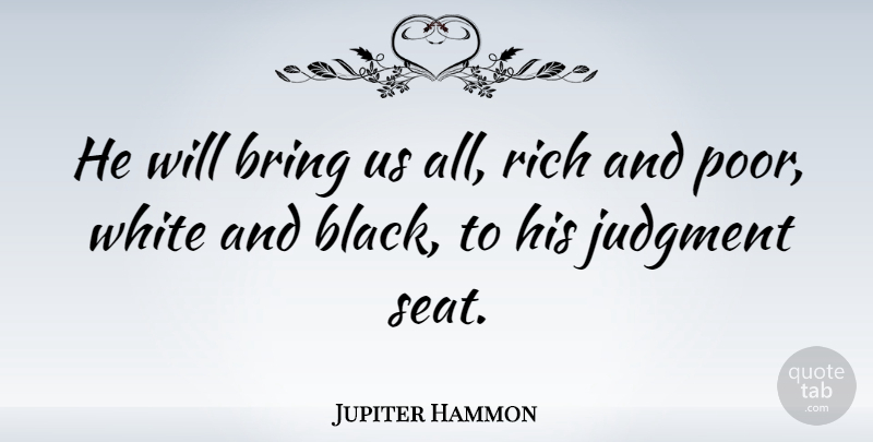 Jupiter Hammon He Will Bring Us All Rich And Poor White And Black