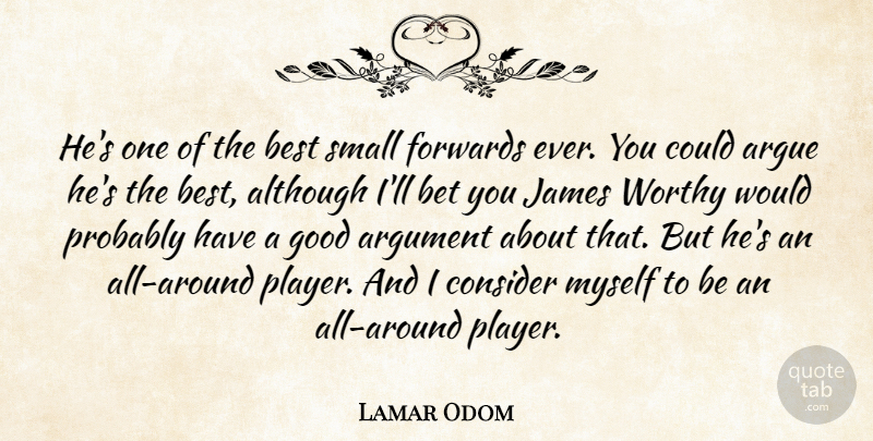 Lamar Odom: He\'s one of the best small forwards ever. You ...
