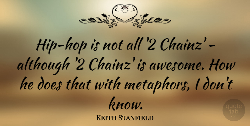 Keith Stanfield: Hip-hop is not all \'2 Chainz\' - although \'2 ...