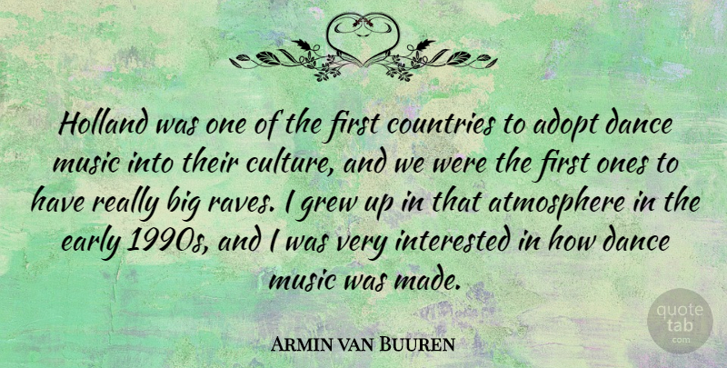 Armin Van Buuren Holland Was One Of The First Countries To Adopt