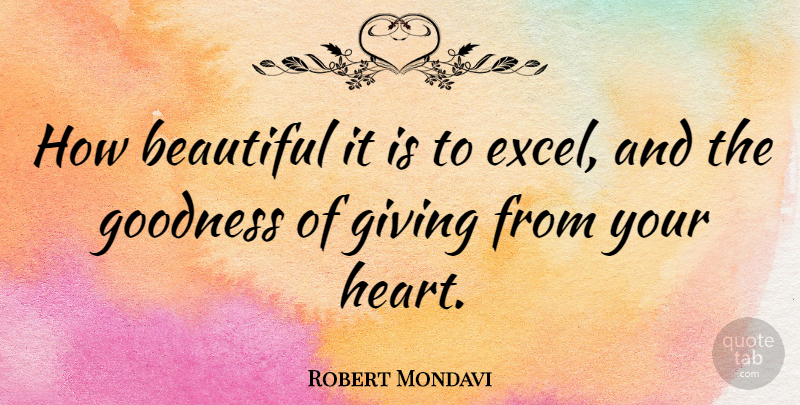Robert Mondavi How Beautiful It Is To Excel And The