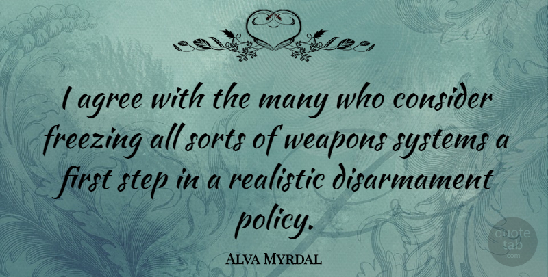 Alva Myrdal I Agree With The Many Who Consider Freezing All Sorts Of Quotetab