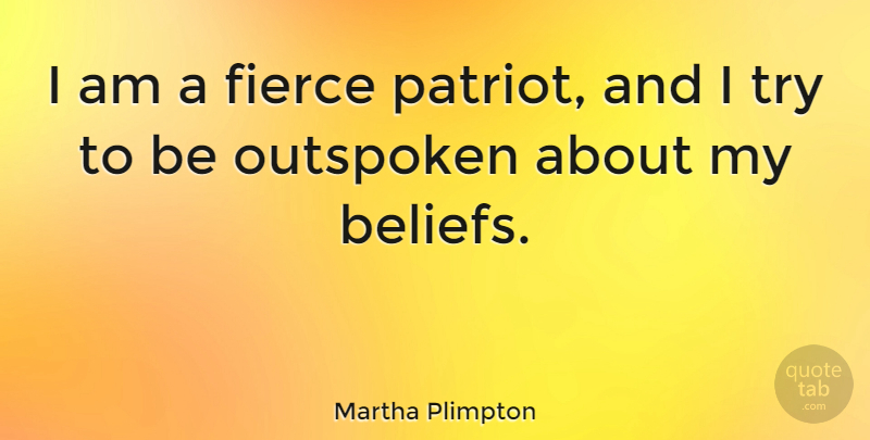 Martha Plimpton I Am A Fierce Patriot And I Try To Be Outspoken