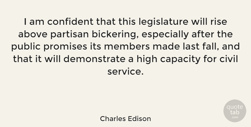 Charles Edison Quote About Above, American Businessman, Capacity, Civil, Confident: I Am Confident That This...