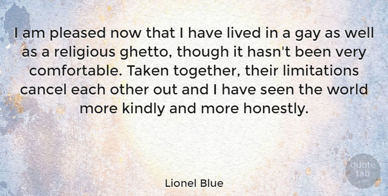 Lionel Blue Quote About Religious, Taken, Ghetto: I Am Pleased Now That...