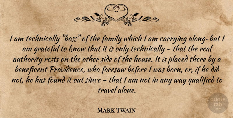 mark twain i am technically boss of the family which i am