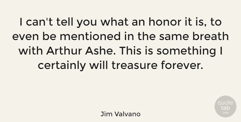 Jim Valvano Quote About Basketball, Forever, Honor: I Cant Tell You What...
