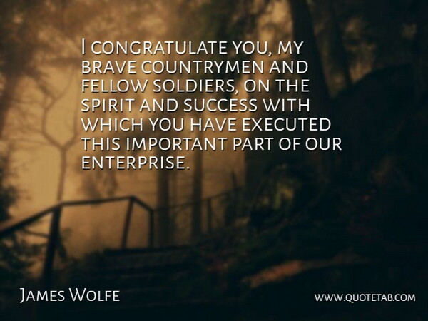 james wolfe i congratulate you my brave countrymen and fellow