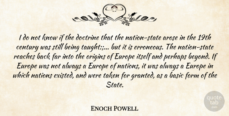 Enoch Powell I Do Not Know If The Doctrine That The Nation State